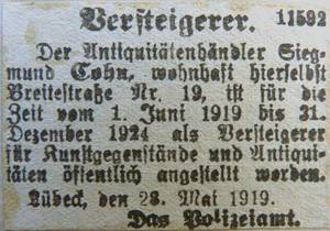Announcement in the 29 May 1919 Lübeckische Anzeigen (Announcements) indicating the official appointment of Siegmund Cohn as an expert in and auctioneer for art work and antiques.  Archiv der Hansestadt Lübeck:  Polizeiamt 2366