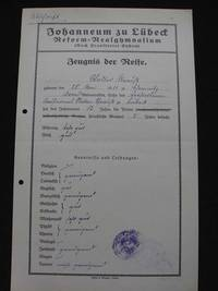 -Reifezeugnis von Walter Strauß, Vor- und Rückseite, AHL, Schulen, Johanneum (Front and Back Copy of Walter Strauß' Certificate of Completion of Secondary Education, Lübeck Archives, Schools, Johanneum)