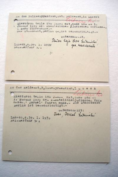 Upon signing these documents Isidor and Tauba Lubinski declared they adopted the compulsory first names of Israel and Sara. Archiv der Hansestadt Lübeck, Staatliche Polizeiverwaltung 124